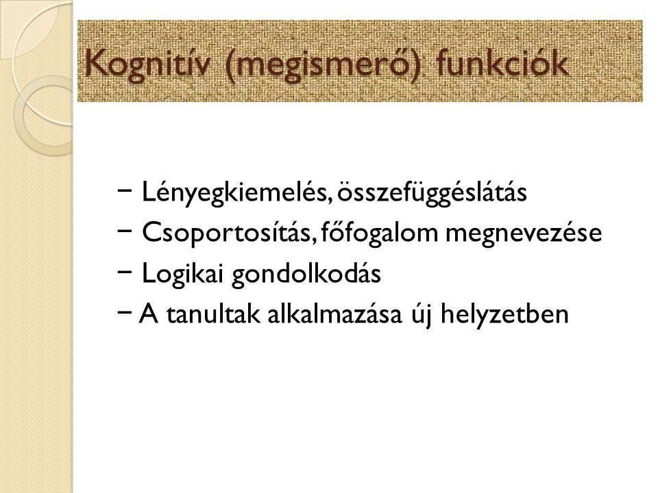 Kognitív (megismerő) funkciók