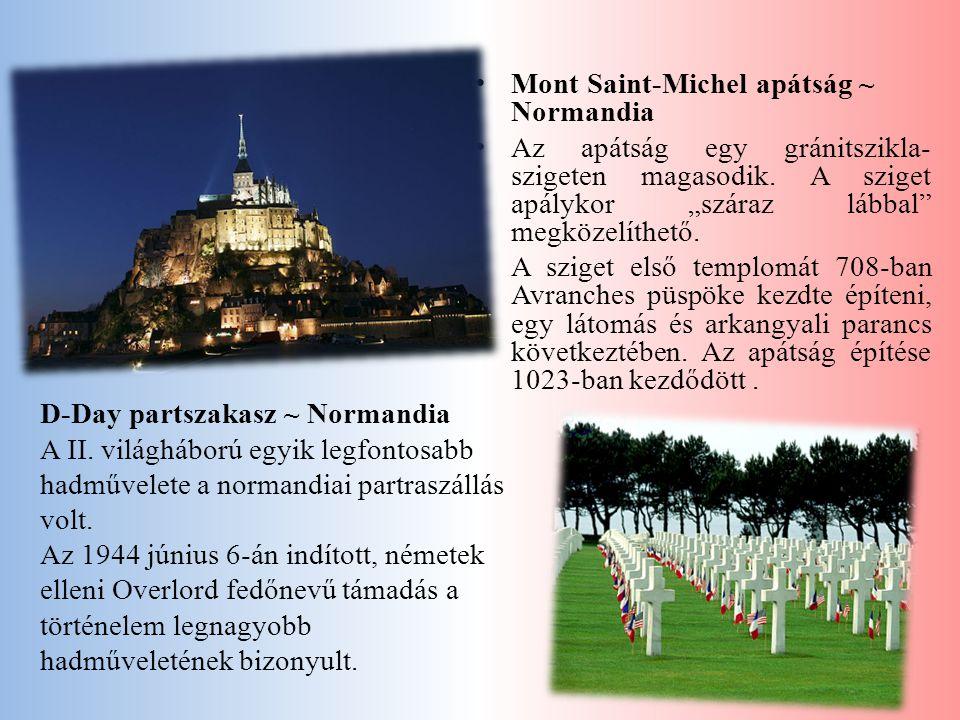 Mont Saint-Michel apátság ~ Normandia