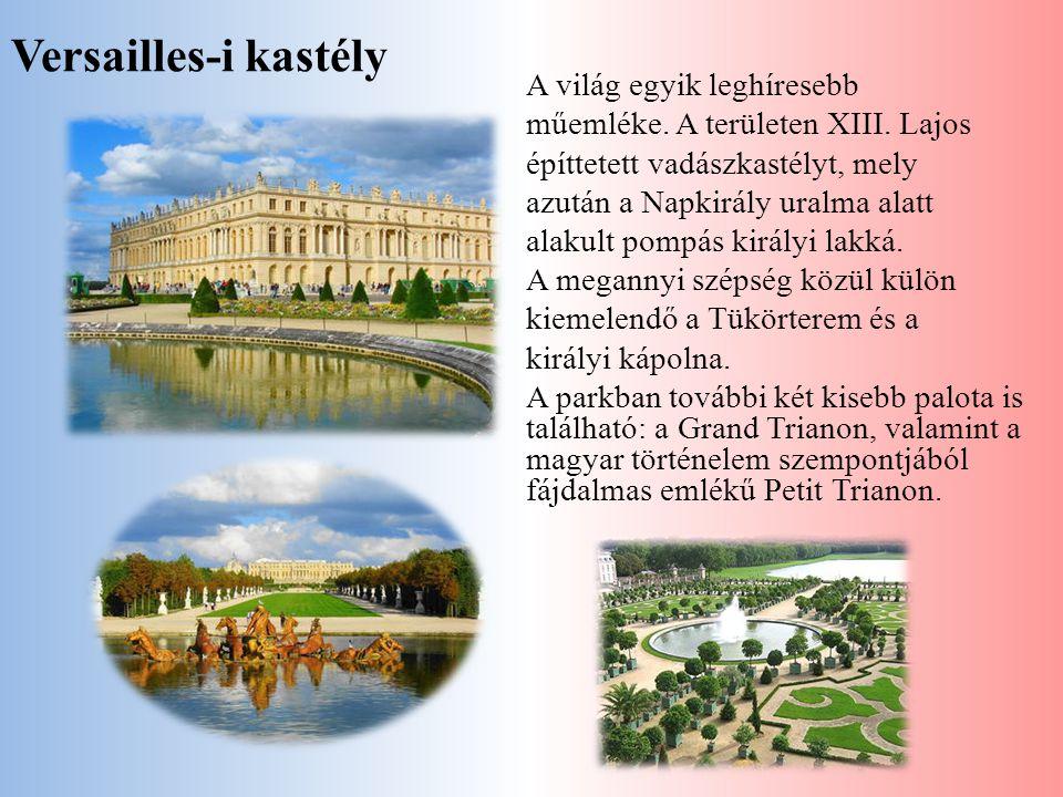 Versailles-i kastély A világ egyik leghíresebb