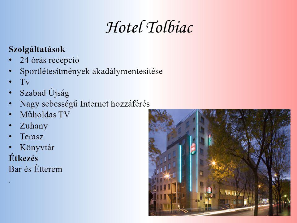 Hotel Tolbiac Szolgáltatások 24 órás recepció