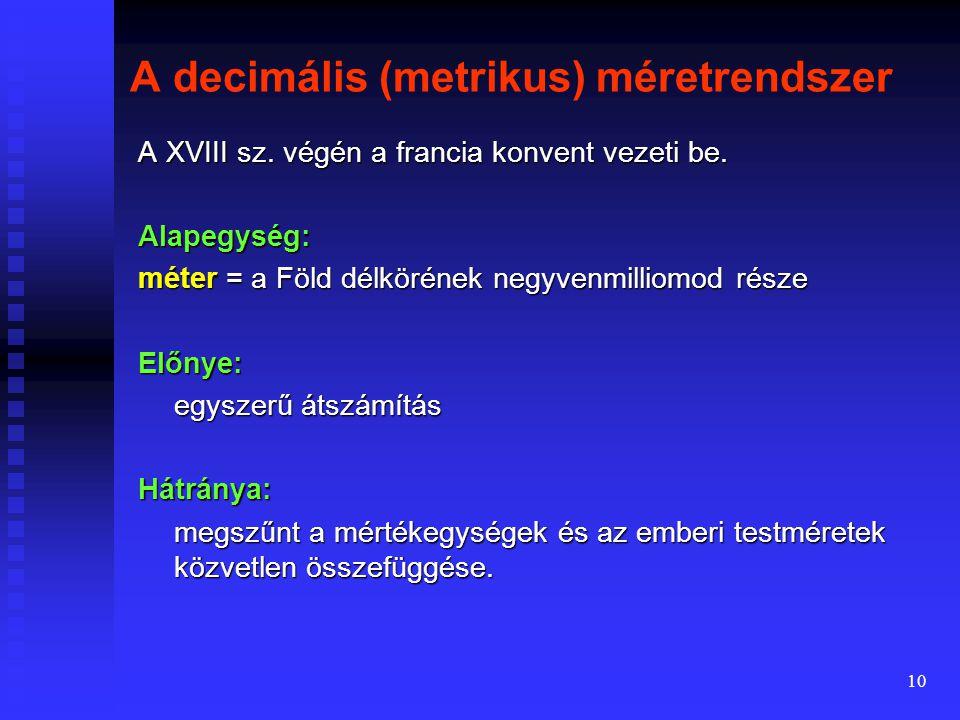 A decimális (metrikus) méretrendszer