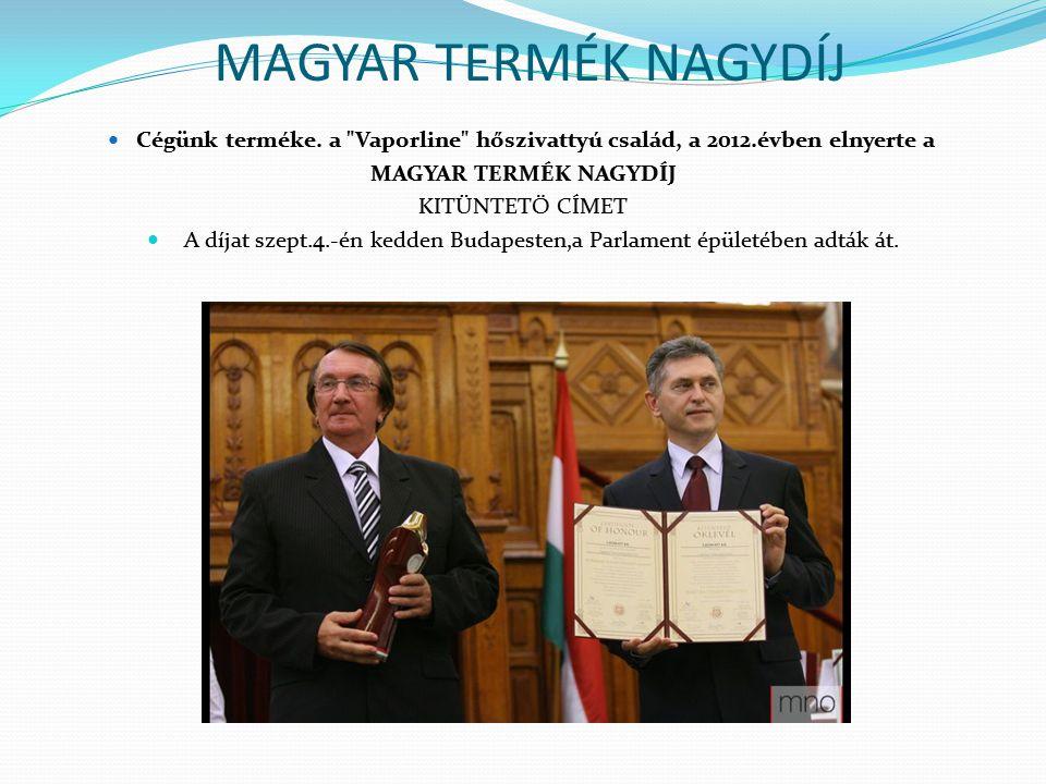 A díjat szept.4.-én kedden Budapesten,a Parlament épületében adták át.