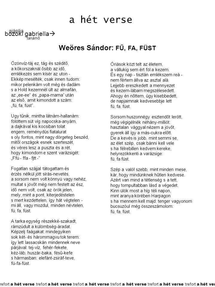 Weöres Sándor: FŰ, FA, FÜST