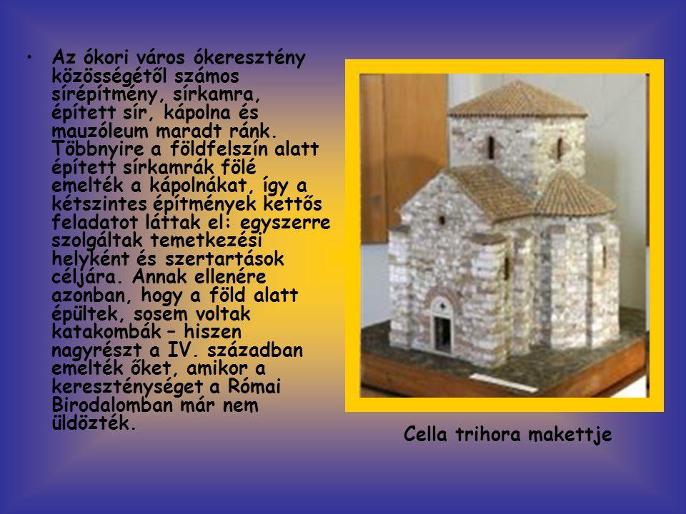 Az ókori város ókeresztény közösségétől számos sírépítmény, sírkamra, épített sír, kápolna és mauzóleum maradt ránk. Többnyire a földfelszín alatt épített sírkamrák fölé emelték a kápolnákat, így a kétszintes építmények kettős feladatot láttak el: egyszerre szolgáltak temetkezési helyként és szertartások céljára. Annak ellenére azonban, hogy a föld alatt épültek, sosem voltak katakombák – hiszen nagyrészt a IV. században emelték őket, amikor a kereszténységet a Római Birodalomban már nem üldözték.