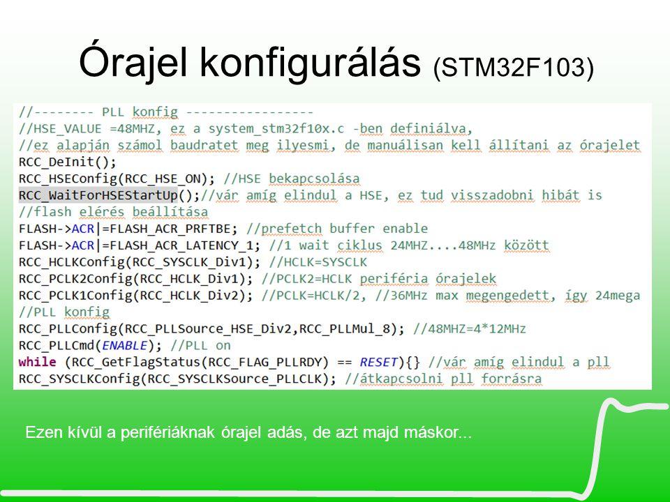 Órajel konfigurálás (STM32F103)