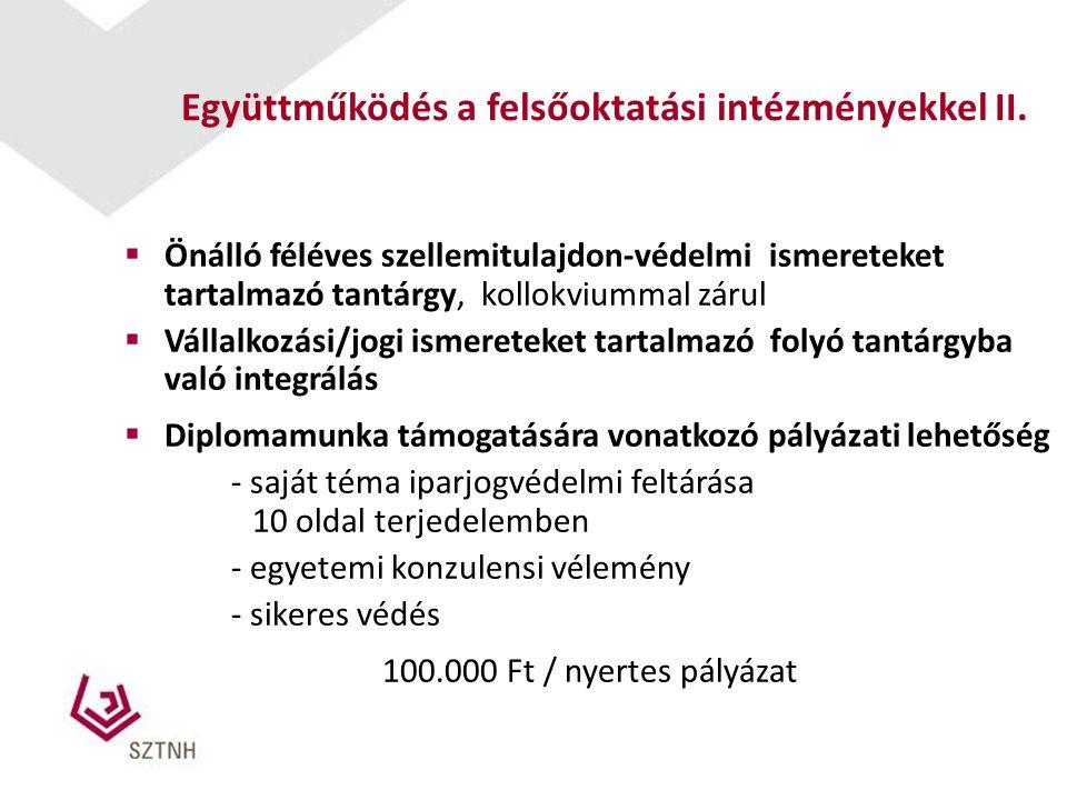 Együttműködés a felsőoktatási intézményekkel II.