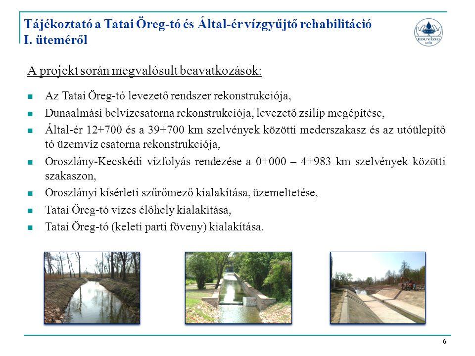 Tájékoztató a Tatai Öreg-tó és Által-ér vízgyűjtő rehabilitáció