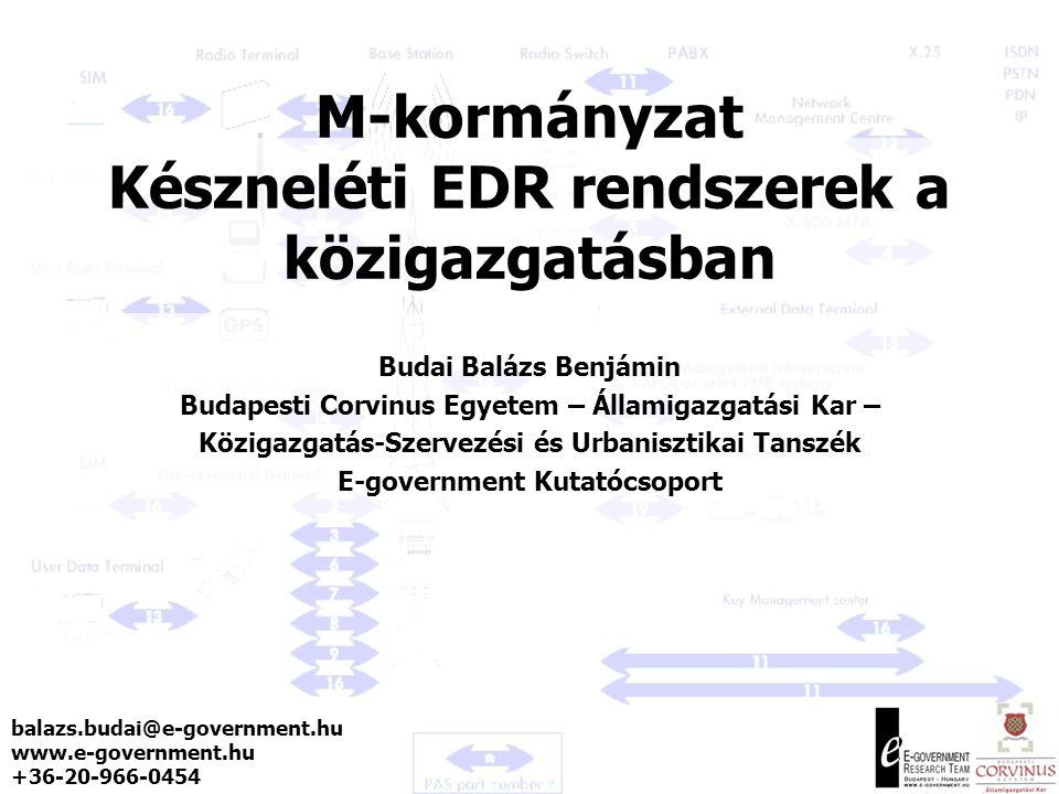 M-kormányzat Készneléti EDR rendszerek a közigazgatásban