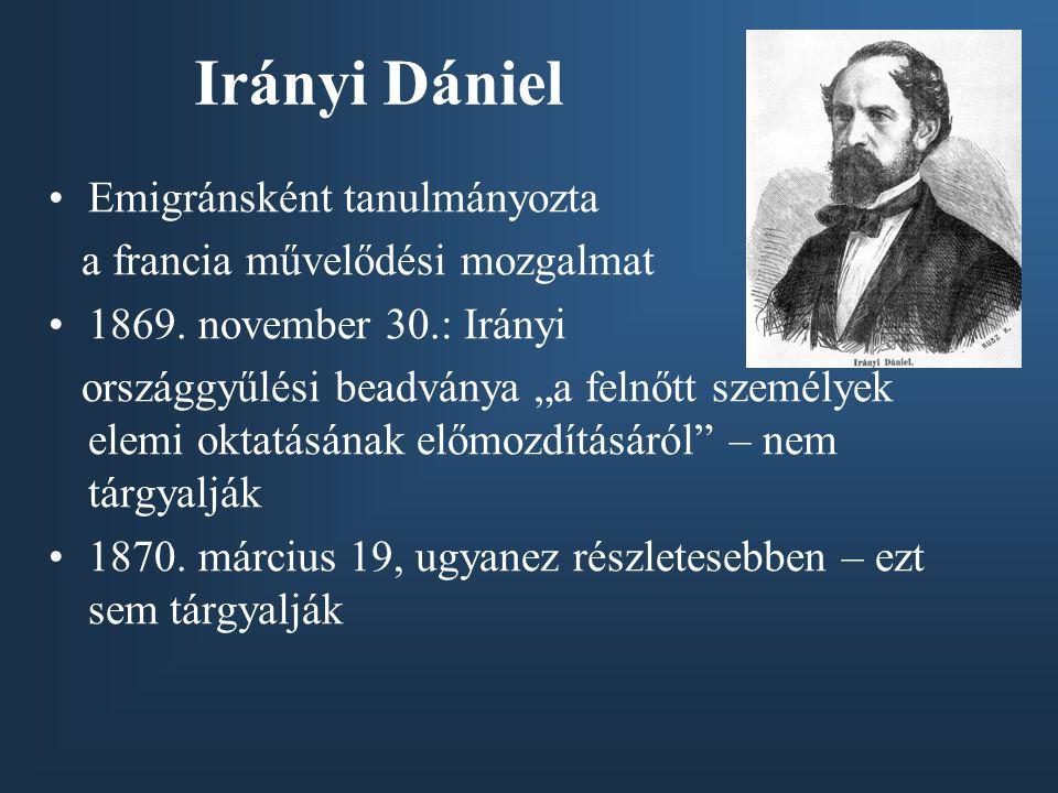 Irányi Dániel Emigránsként tanulmányozta