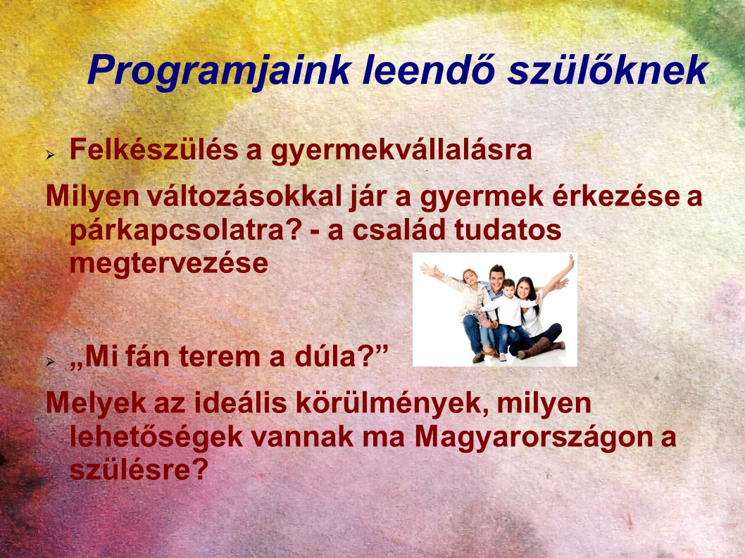 Programjaink leendő szülőknek