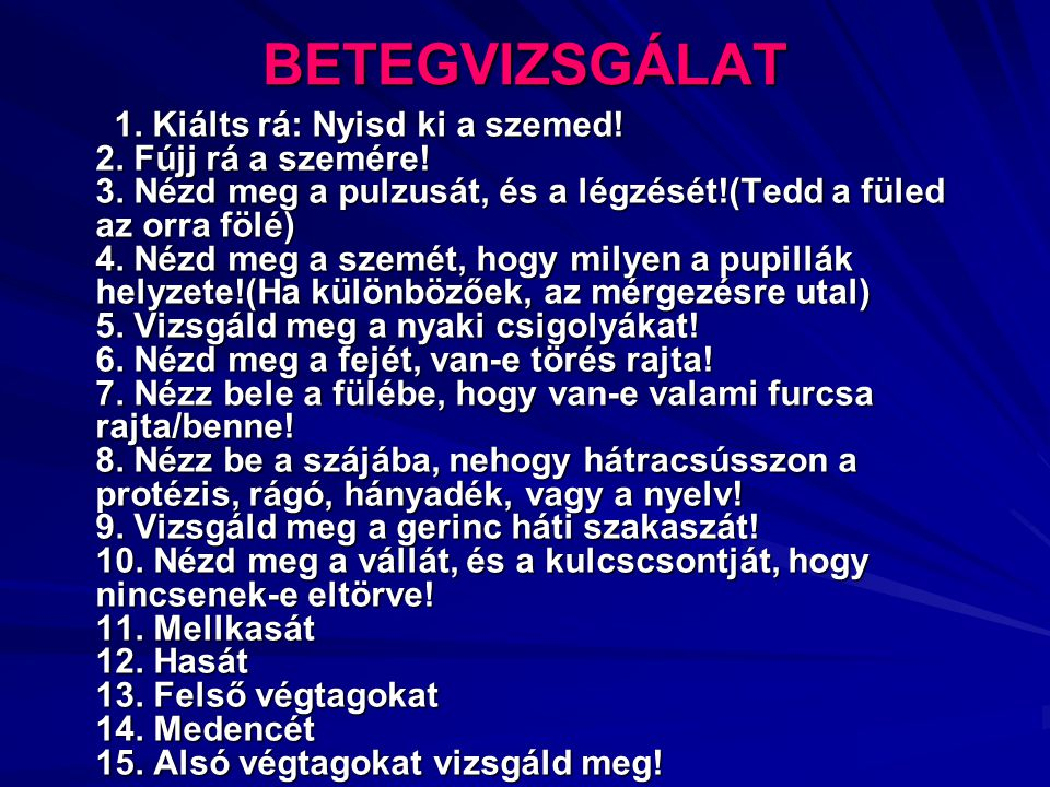 BETEGVIZSGÁLAT