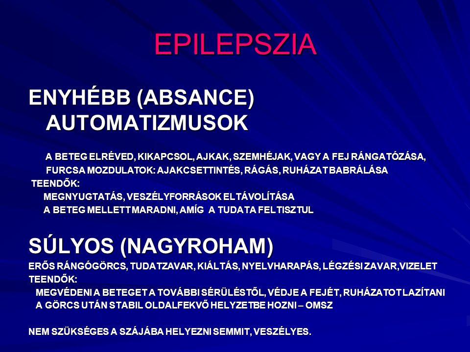 EPILEPSZIA ENYHÉBB (ABSANCE) AUTOMATIZMUSOK
