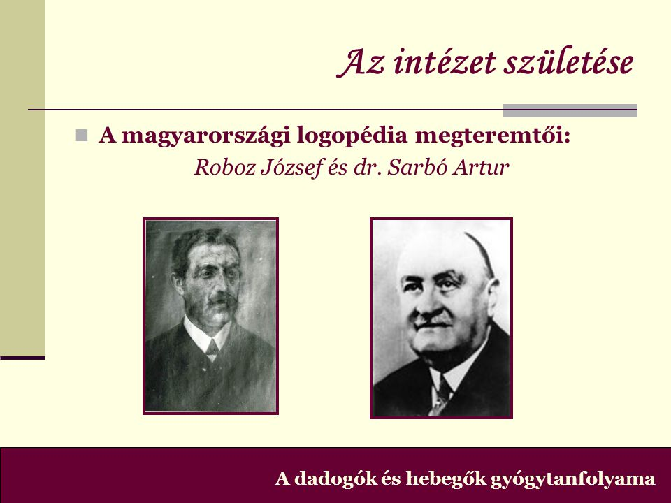 Roboz József és dr. Sarbó Artur