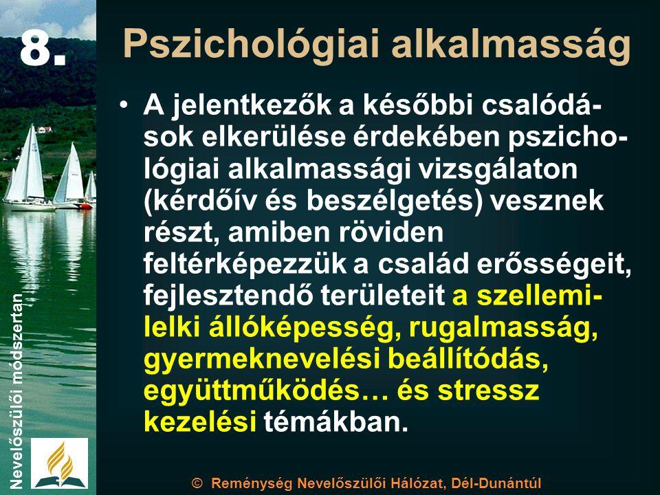 8. Pszichológiai alkalmasság