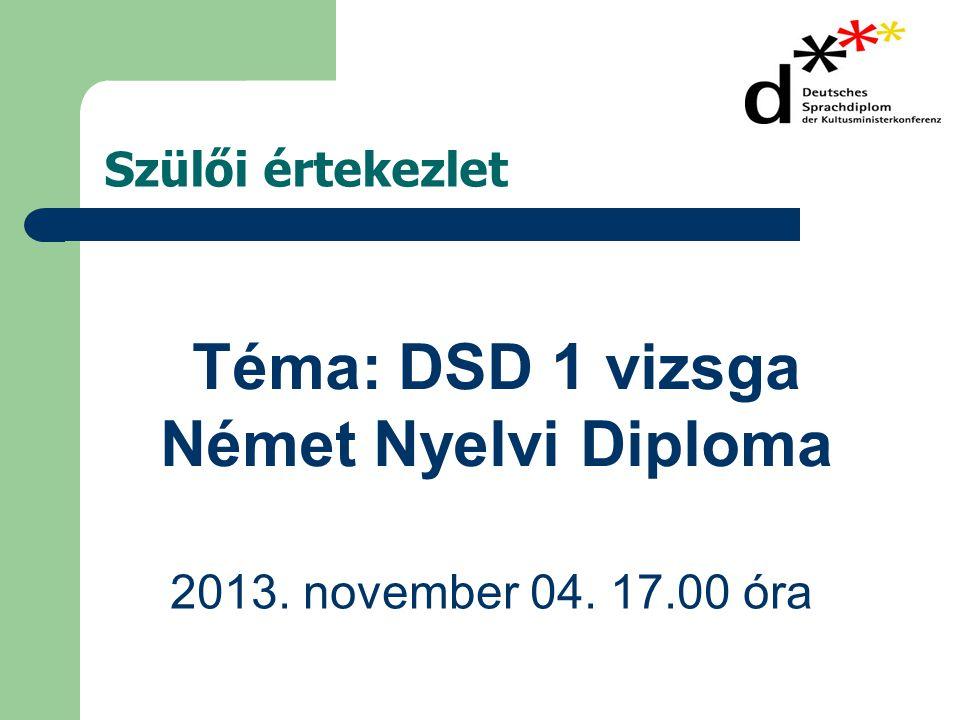 Téma: DSD 1 vizsga Német Nyelvi Diploma