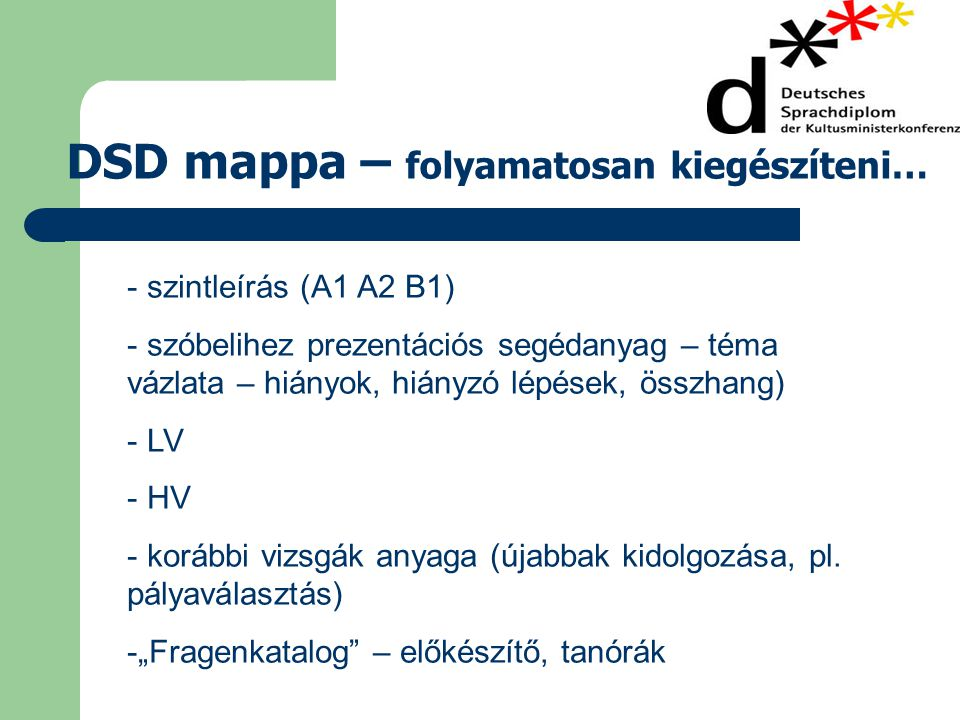 DSD mappa – folyamatosan kiegészíteni…
