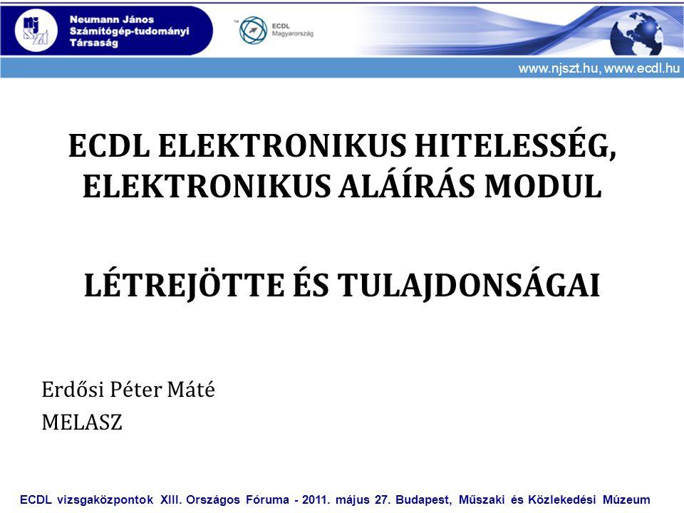 ECDL ELEKTRONIKUS HITELESSÉG, ELEKTRONIKUS ALÁÍRÁS MODUL