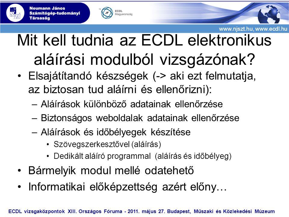 Mit kell tudnia az ECDL elektronikus aláírási modulból vizsgázónak