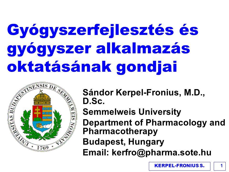 Gyógyszerfejlesztés és gyógyszer alkalmazás oktatásának gondjai