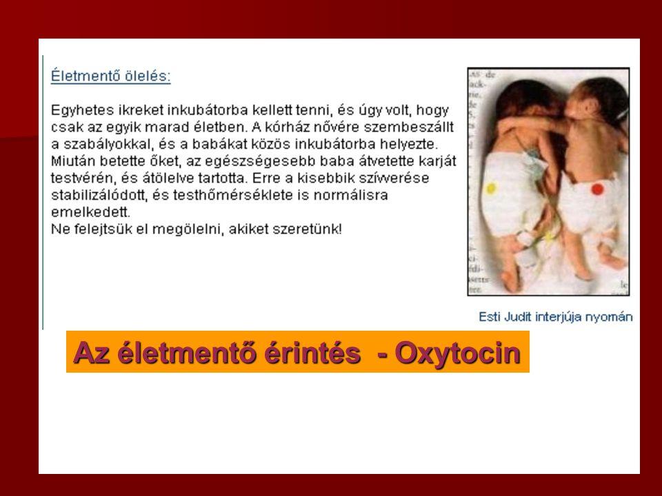 Az életmentő érintés - Oxytocin