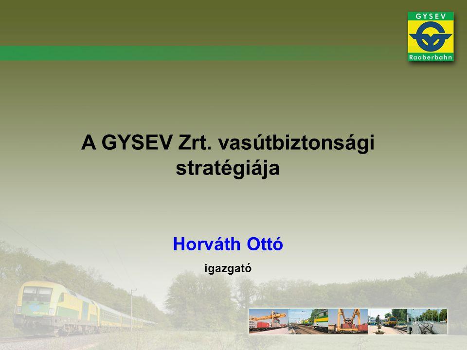A GYSEV Zrt. vasútbiztonsági stratégiája