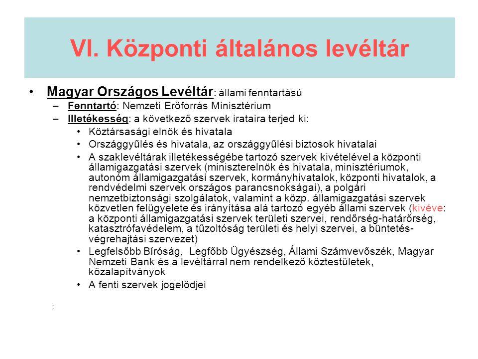 VI. Központi általános levéltár