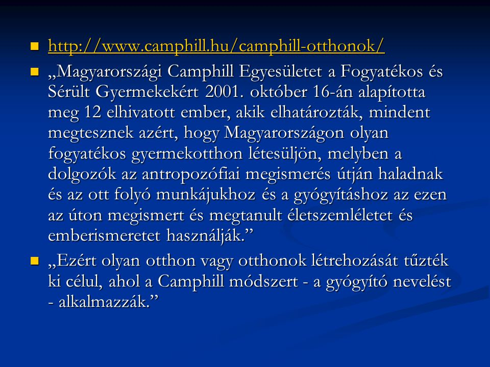 http://www.camphill.hu/camphill-otthonok/