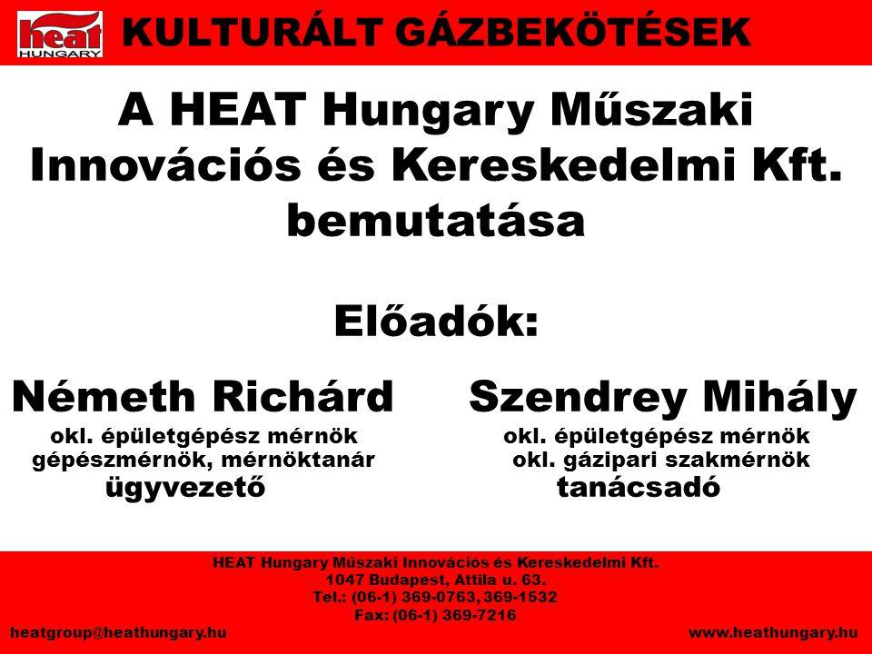 A HEAT Hungary Műszaki Innovációs és Kereskedelmi Kft. bemutatása