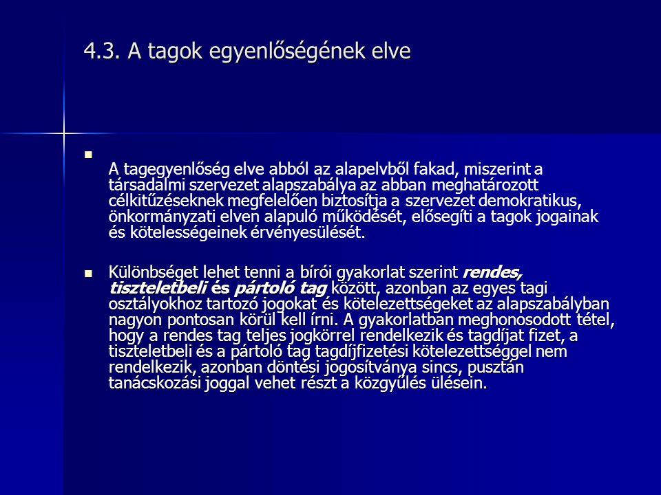 4.3. A tagok egyenlőségének elve