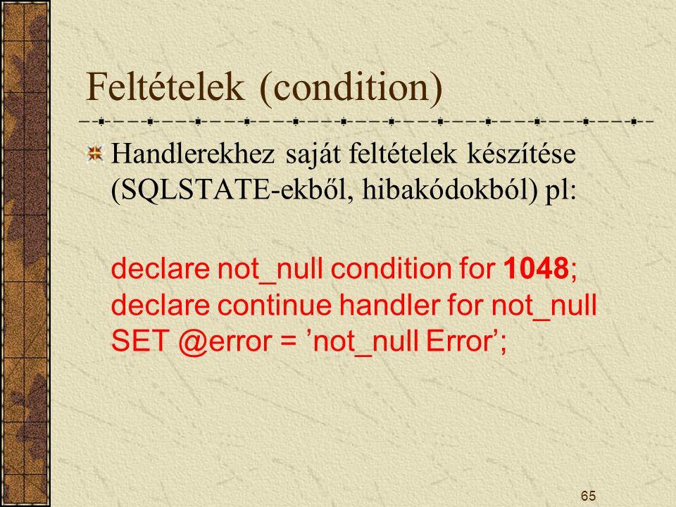 Feltételek (condition)
