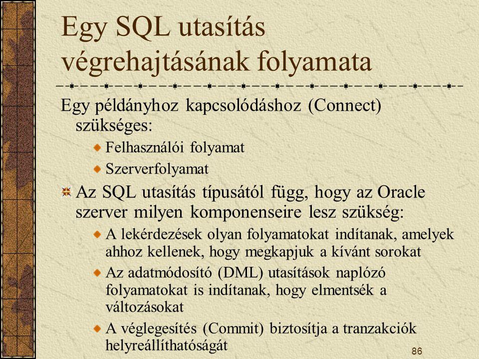 Egy SQL utasítás végrehajtásának folyamata
