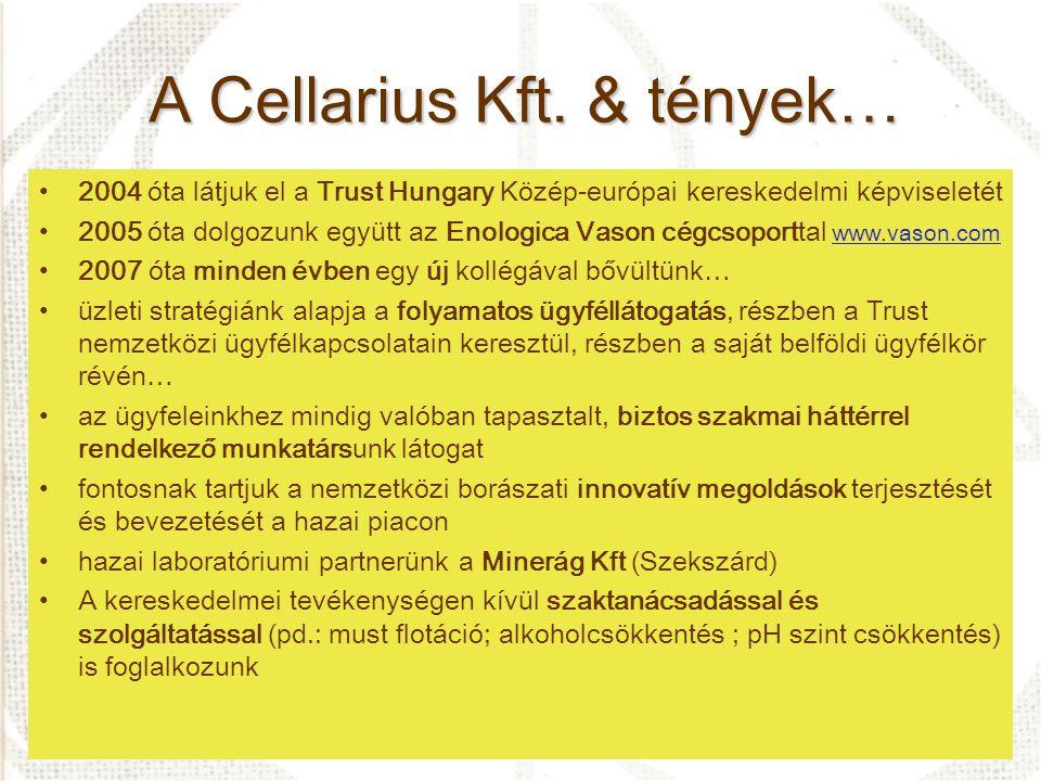 A Cellarius Kft. & tények…
