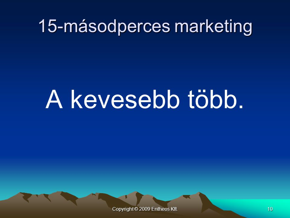 15-másodperces marketing