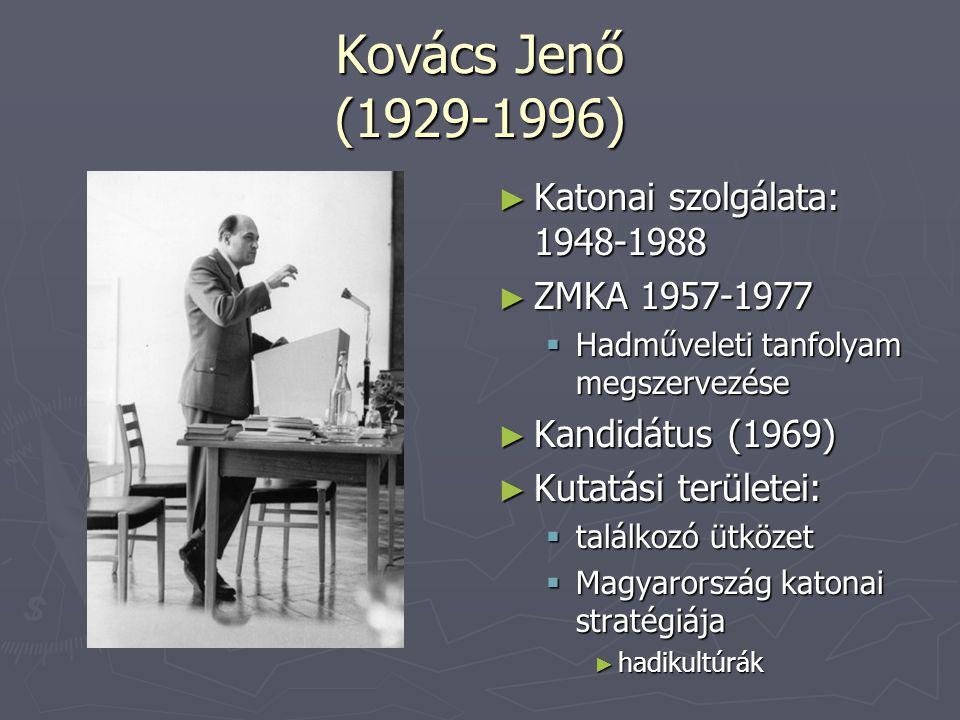 Kovács Jenő (1929-1996) Katonai szolgálata: 1948-1988 ZMKA 1957-1977