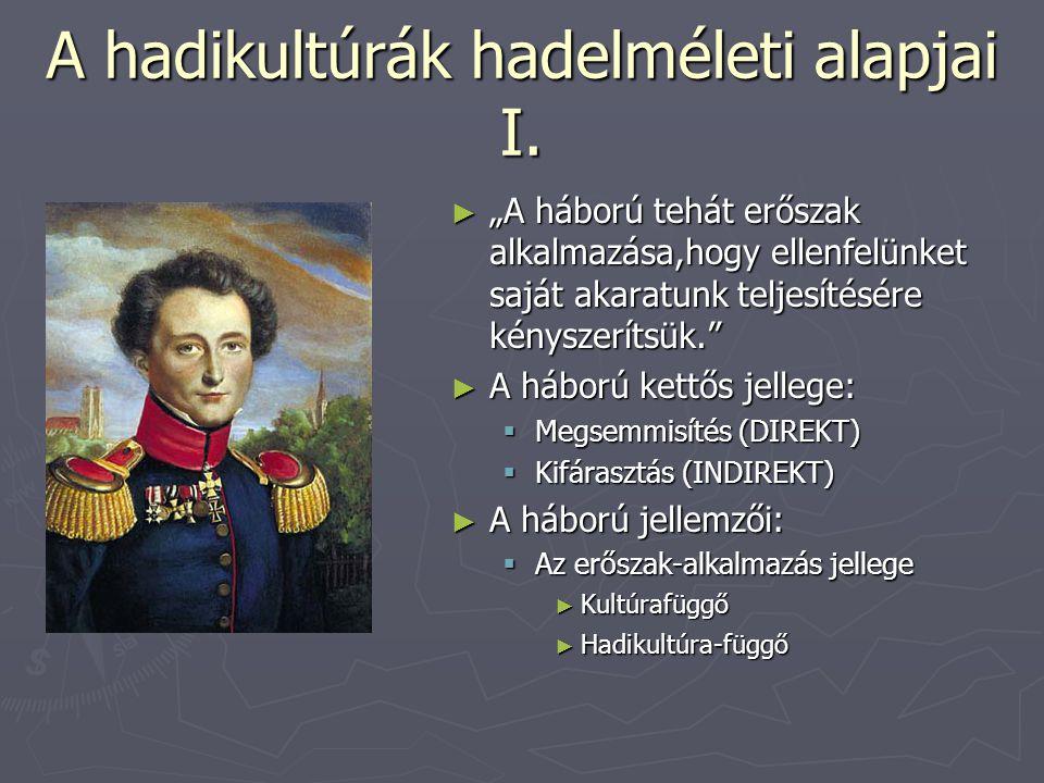 A hadikultúrák hadelméleti alapjai I.