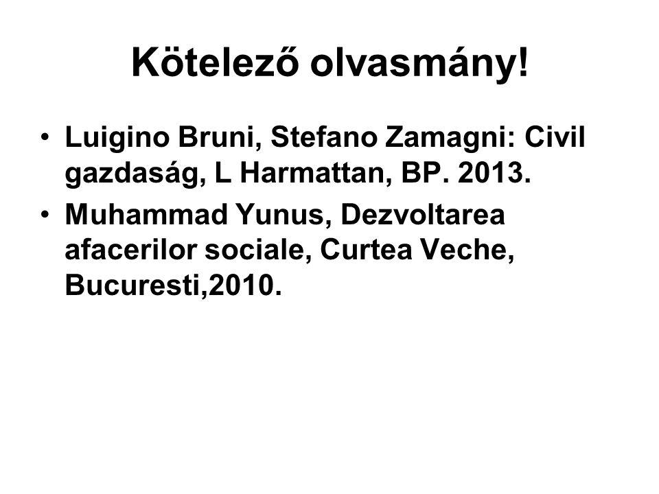 Kötelező olvasmány! Luigino Bruni, Stefano Zamagni: Civil gazdaság, L Harmattan, BP. 2013.