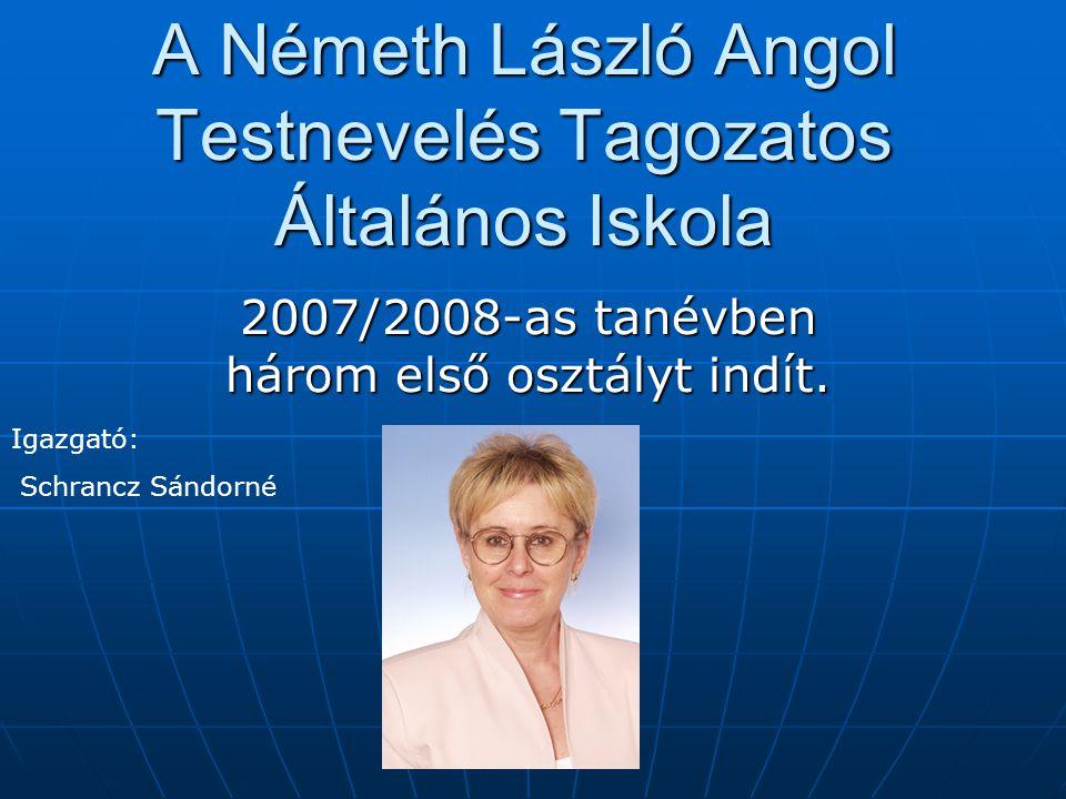 A Németh László Angol Testnevelés Tagozatos Általános Iskola