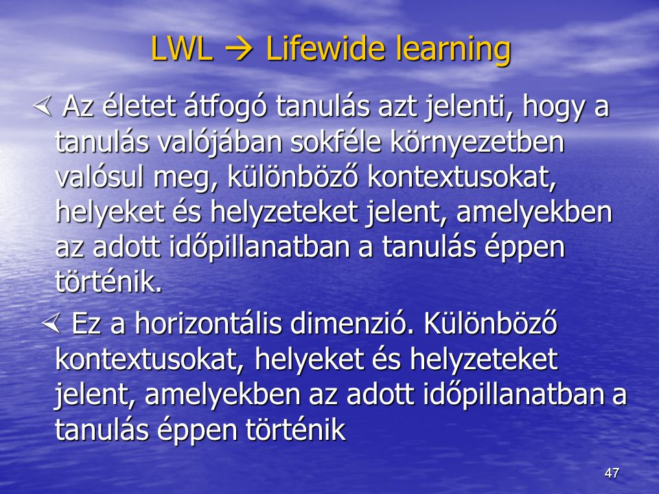 LWL  Lifewide learning