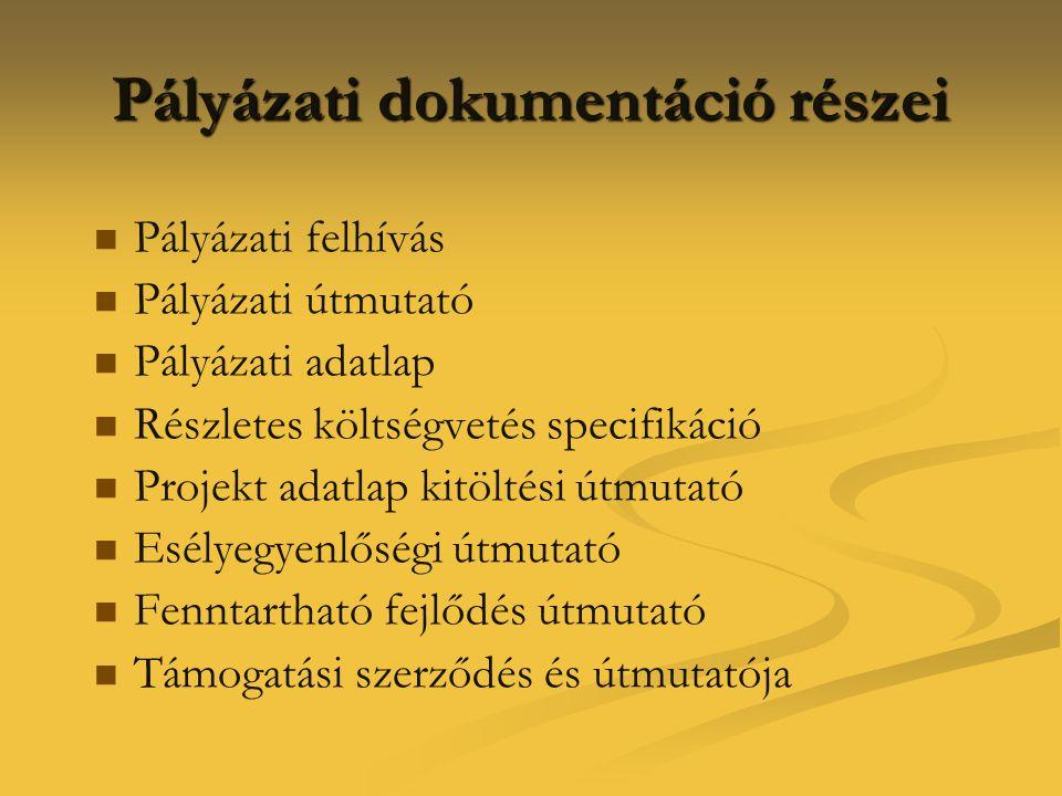 Pályázati dokumentáció részei