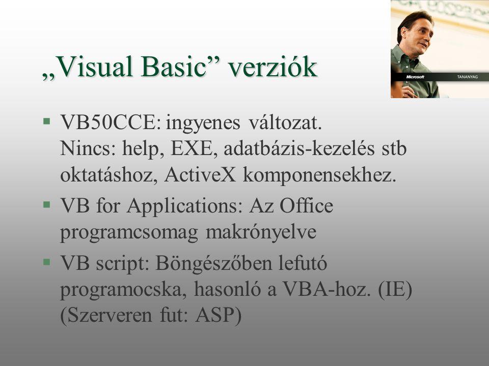 """""""Visual Basic verziók"""