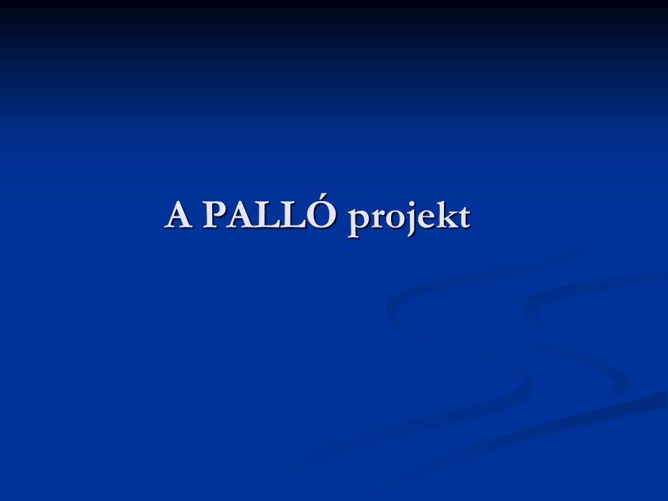 A PALLÓ projekt