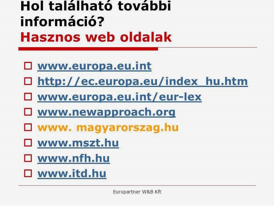Hol található további információ Hasznos web oldalak