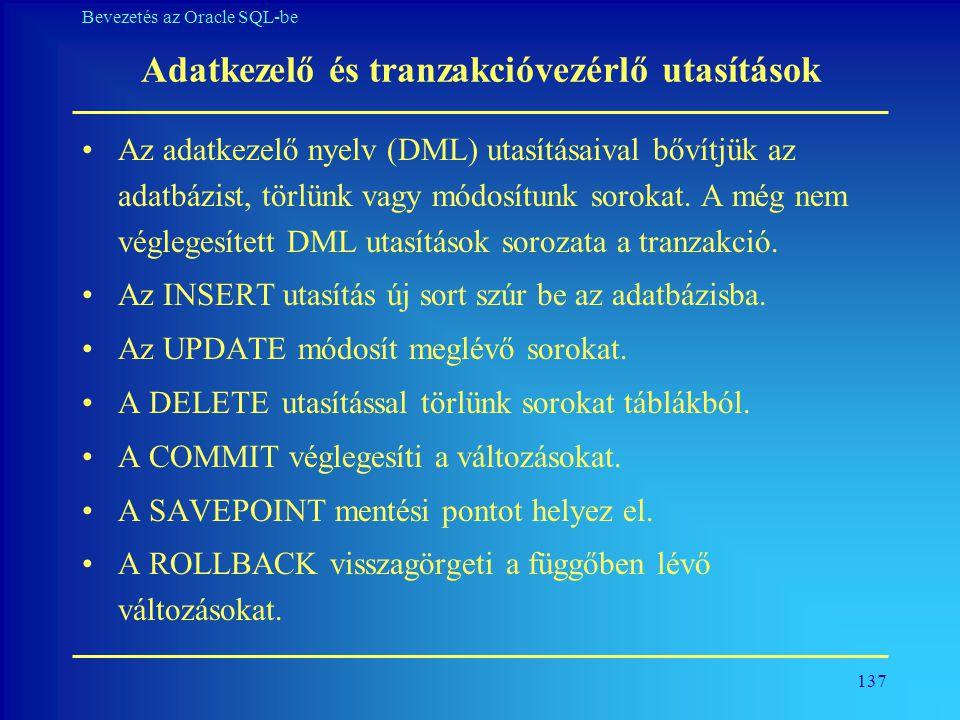 Adatkezelő és tranzakcióvezérlő utasítások
