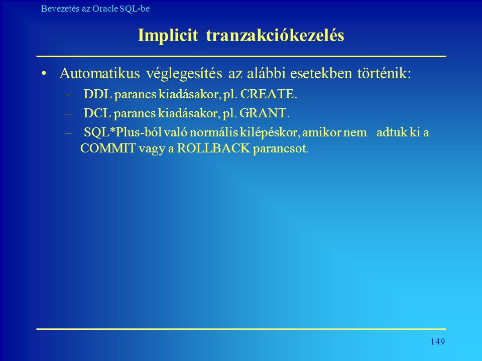Implicit tranzakciókezelés