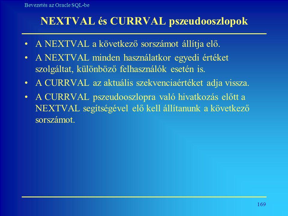 NEXTVAL és CURRVAL pszeudooszlopok