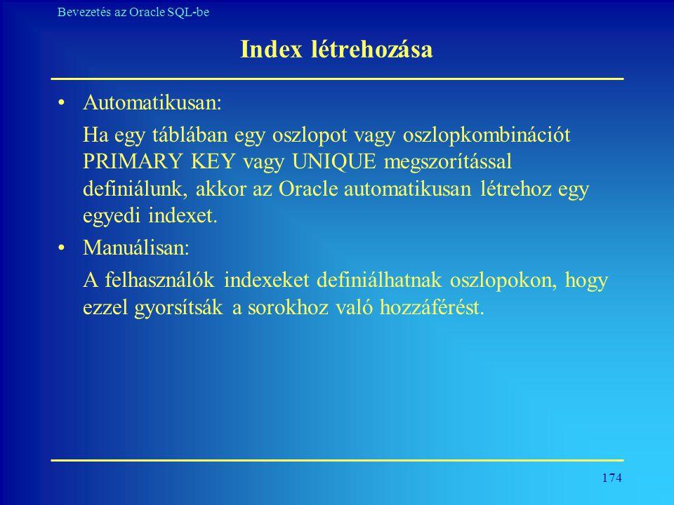 Index létrehozása Automatikusan: