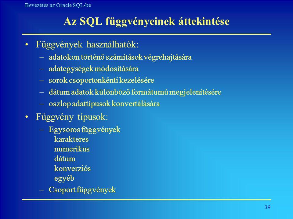 Az SQL függvényeinek áttekintése