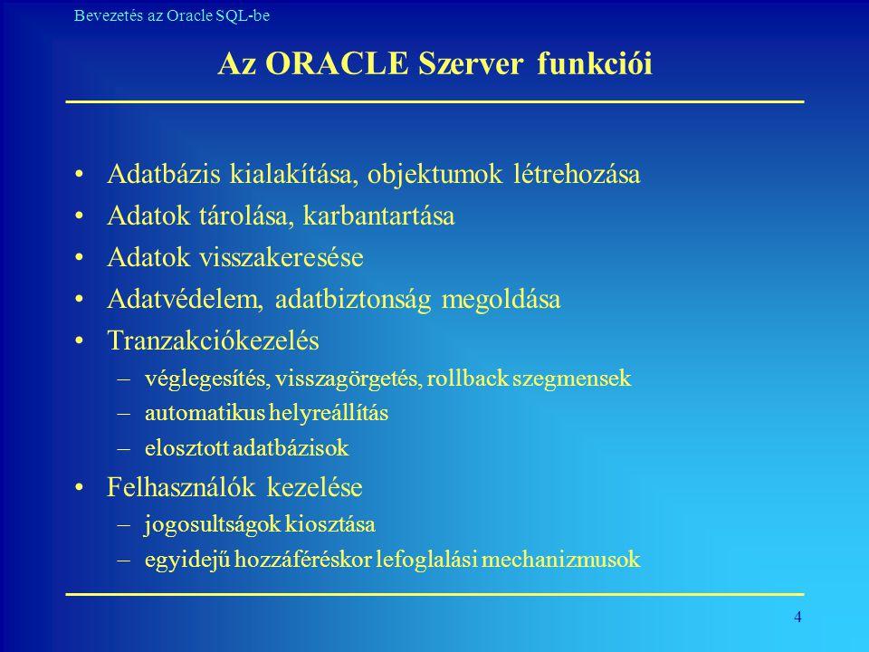 Az ORACLE Szerver funkciói