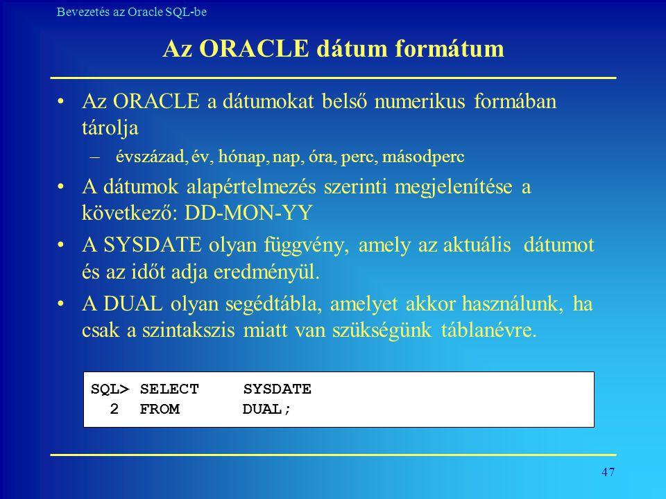 Az ORACLE dátum formátum