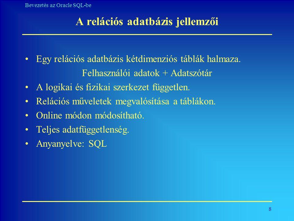 A relációs adatbázis jellemzői